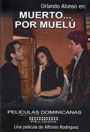 Muerto por Muel Poster