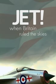 Jet When Britain Ruled the Skies