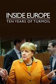 Inside Europe Ten Years of Turmoil Poster