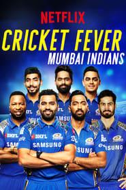 Cricket Fever Mumbai Indians Poster