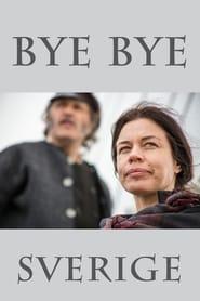 Bye bye Sverige Poster