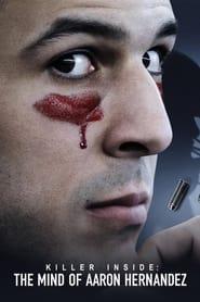 Streaming sources for Killer Inside The Mind of Aaron Hernandez