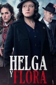 Streaming sources for Helga y Flora