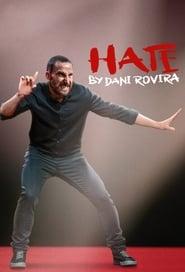 Hate by Dani Rovira Poster