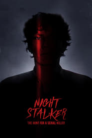 Streaming sources for Night Stalker The Hunt for a Serial Killer
