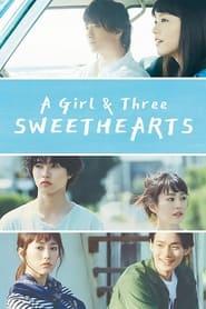 A Girl  Three Sweethearts