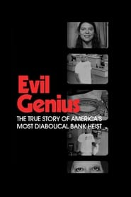 Streaming sources for Evil Genius The True Story of Americas Most Diabolical Bank Heist