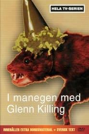 Streaming sources for I manegen med Glenn Killing