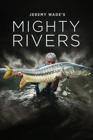 Streaming sources for Jeremy Wades Mighty Rivers