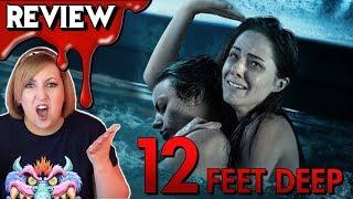 12 FEET DEEP 2017  Bare Bones Movie Review  Rant