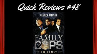 Quick Reviews 48 Family of Cops Trilogy 19951999
