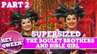 The Boulet Brothers on Hey Qween with Jonny McGovern SUPERSIZED Part 2 Hey Qween