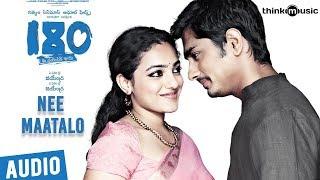 180 Songs  Telugu  Nee Maatalo Song  Siddharth Priya Anand Nithya Menen  Sharreth