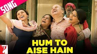 Hum To Aise Hain Song  Laaga Chunari Mein Daag  Rani Mukerji  Konkona Sen Sharma