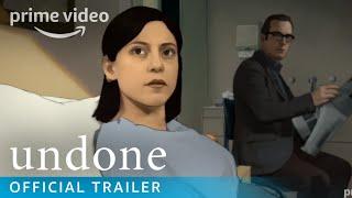 Undone  Official Trailer  Prime Video