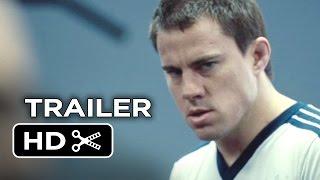 Foxcatcher Official Trailer 1 2014  Channing Tatum Steve Carell Drama HD