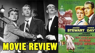 Alfred Hitchcocks THE MAN WHO KNEW TOO MUCH 1956 movie review