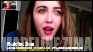 GetStuckInTheaterscom and support actress Madeline Zima INTERVIEW