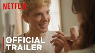 Feel Good  Official Trailer  Netflix