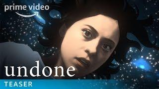 Undone  Teaser Trailer  Prime Video
