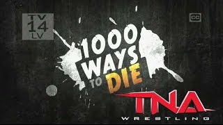 1000 Ways to Die Returning On Spike TV Featuring TNA Impact Wrestling