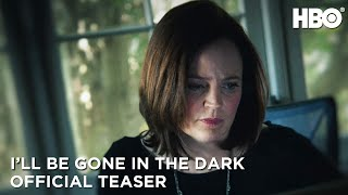 Ill Be Gone In the Dark 2020 Official Teaser  HBO