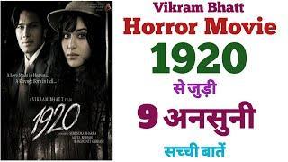 1920 Horror Movie Unknown Facts Trivia Box Office  Vikram BhattAdah Sharma Bollywood