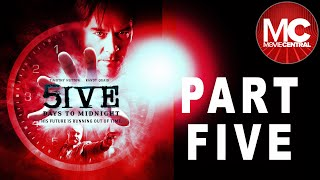 5ive Days To Midnight  MiniSeries  PART 5