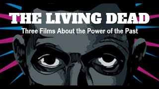 The Living Dead   part 1 On the Desperate Edge of Now by Adam Curtis 1995