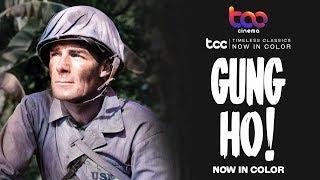 GUNG HO Full Movie  REMASTERED  Randolph Scott  Alan Curtis  TCC AI Color