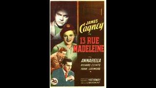 13 RUE MADELEINE   1947  WW2 Spy Drama   JAMES CAGNEY ANNABELLA RICHARD CONTE