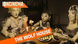 Cristbal Len  Joaqun Cocia  The Wolf House  Official Trailer 2020