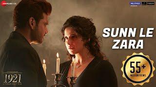 Sunn Le Zara  1921  Zareen Khan  Karan Kundrra  Arnab Dutta  Harish Sagane  Vikram Bhatt