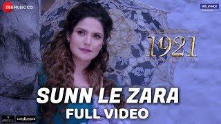 Sunn Le Zara  Full Video  1921  Zareen Khan  Karan Kundrra  Arnab Dutta  Harish Sagane