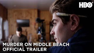 Murder On Middle Beach Official Trailer  HBO