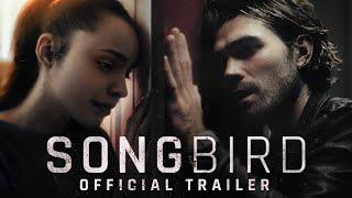 Songbird  Official Trailer HD  On Demand Everywhere December 11