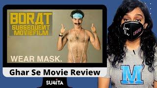 Borat Subsequent Moviefilm Ghar Se Movie Review Sucharita Tyagi Amazon Prime Video