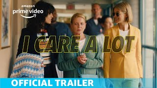 I Care a Lot  Official Trailer  Amazon Prime Video