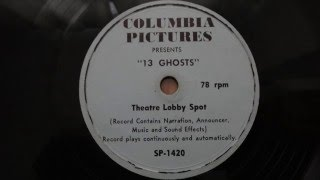 13 Ghosts 1960 78RPM Lobby Spot  William Castle