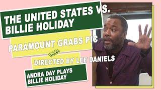 Lee Daniels  The United States vs Billie Holiday  IndieSponge Topic