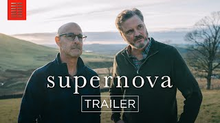 SUPERNOVA  Official Trailer  Bleecker Street