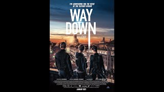 WAY DOWN  TRAILER