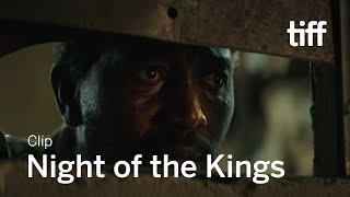 NIGHT OF THE KINGS Clip  TIFF 2020