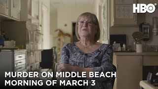 Murder On Middle Beach Morning of March 3  HBO