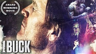 1 Buck  AWARD WINNING  Thriller  Drama  Free Full Movie