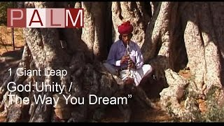 1 Giant Leap Film God  Unity  The Way You Dream featuring REMs Michael Stipe and Asha Bhosle