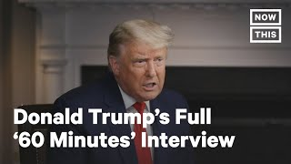 Donald Trump Walks Out on 60 Minutes  Full Interview  NowThis