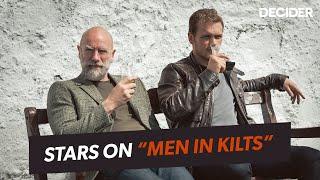 Sam Heughan and Graham McTavish talk Men in Kilts  Decider