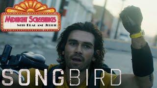 Songbird  Midnight Screenings Review