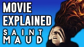 Saint Maud Explained  Movie and Ending Explained